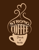 Naklejki Strong coffee poster